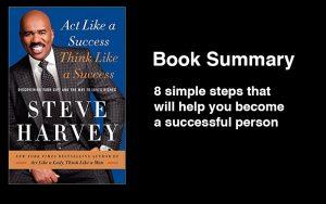 Steve Harvey: act like a success think like a success