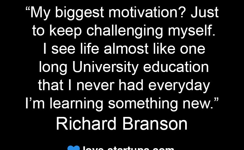 biggest motivation - Richard Branson