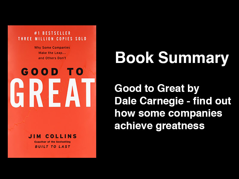 good to great management according to collins Welcome back to weekend inspiration, my friday book/movie review segment, after a two-week hiatus this week i read good to great by stanford business professor jim collins, a book i've wanted to.