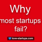 Why most startups fail?