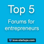 Top 5 Forums For Entrepreneurs
