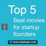 Top 5 best movies for startup founder