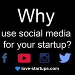 Why use social media for your startup?